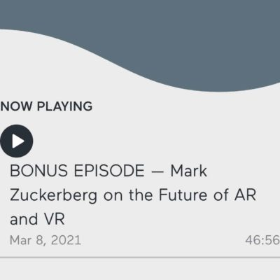 BONUS EPISODE — Mark Zuckerberg on the Future of AR and VR